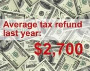 Average tax refund last year: $2,700